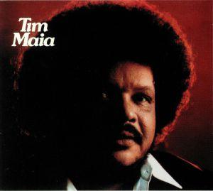 MAIA, Tim - Tim Maia (reissue)