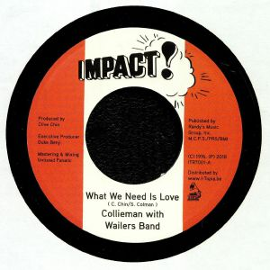 COLLIEMAN/WAILERS BAND/UNLISTED FANATIC - What We Need Is Love