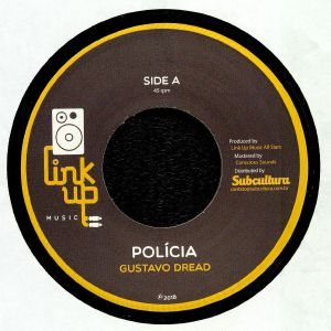 GUSTAVO DREAD/LINK UP MUSIC ALL STARTS/DOUGIE CONSCIOUS - Policia