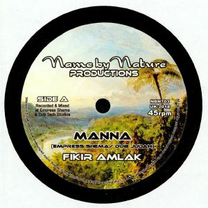 FIKIR AMLAK/EMPRESS SHEMA/DUB JUDAH - Manna