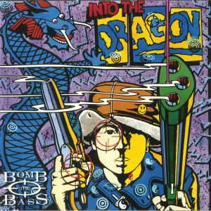 BOMB THE BASS - Into The Dragon (reissue)