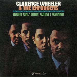 WHEELER, Clarence & THE ENFORCERS - Right On