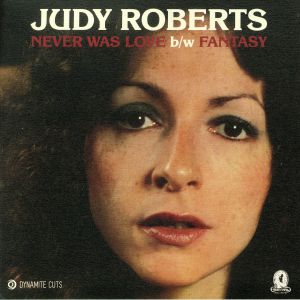 ROBERTS, Judy - Never Was Love