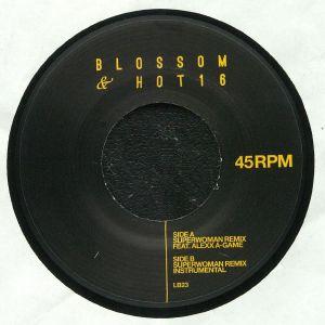 BLOSSOM/HOT16 - SuperWoman (remix)