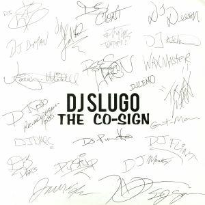 DJ SLUGO - The Co Sign