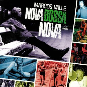VALLE, Marcos - Nova Bossa Nova: 20th Anniversary Edition