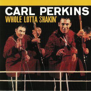 PERKINS, Carl - Whole Lotta Shakin' (reissue)