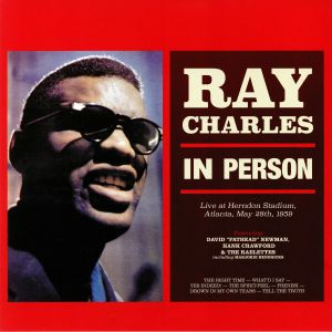 CHARLES, Ray - In Person: Live At Herndon Stadium Atlanta May 28th 1959