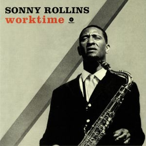 ROLLINS, Sonny - Worktime