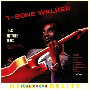 T BONE WALKER - Long Distance Blues: Hidden Treasures 1950-54