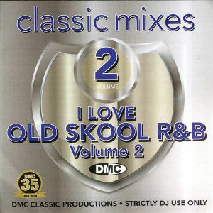 VARIOUS - Classic Mixes: I Love Old Skool R&B Volume 2 (Strictly DJ Only)