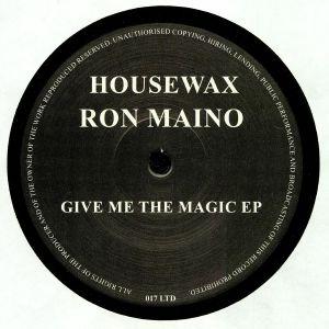 MAINO, Ron - Give Me The Magic EP