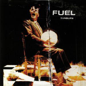 FUEL - Sunburn: 20th Anniversary Edition (reissue)