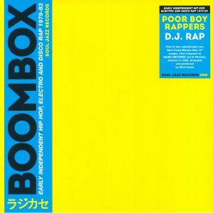 POOR BOY RAPPERS - DJ Rap: Early Independent Hip Hop Electro & Disco Rap 1979-83