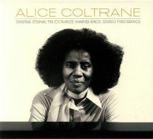 COLTRANE, Alice - Spiritual Eternal: The Complete Warner Bros Studio Recordings