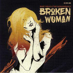 VELLE, Ruby & THE SOULPHONICS - Broken Woman