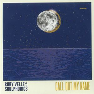 VELLE, Ruby & THE SOULPHONICS - Call Out My Name