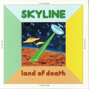 SKYLINE - Land Of Death (reissue)