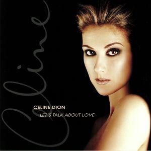 DION, Celine - Let's Talk About Love (reissue)
