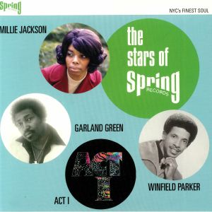 ACT I/GARLAND GREEN/MILLIE JACKSON/WINFIELD PARKER - The Stars Of Spring Records
