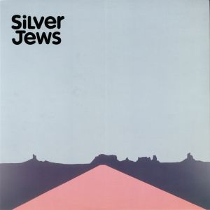 SILVER JEWS - American Water (half speed remastered)
