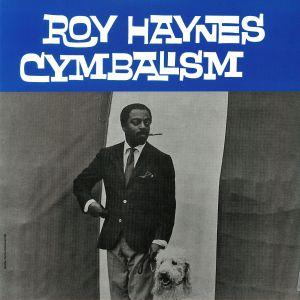 HAYNES, Roy - Cymbalism