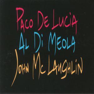 DE LUCIA, Paco/AL DI MEOLA/JOHN McLAUGHLIN - The Guitar Trio
