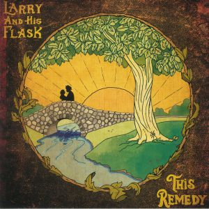 LARRY & HIS FLASK - This Remedy