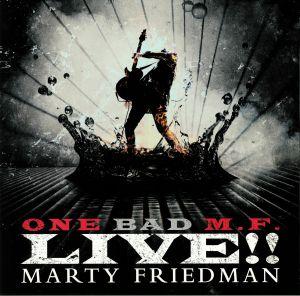 FRIEDMAN, Marty - One Bad MF Live!!