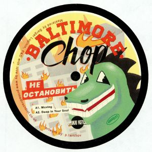 BALTIMORE CHOP - Can't Stop Won't Stop