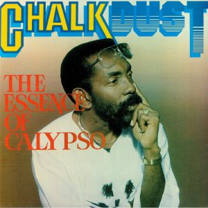 CHALKDUST - The Essence Of Calypso