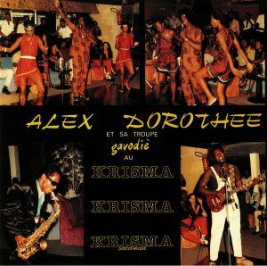DOROTHEE, Alex/SA TROUPE GAVODIE - Au Krisma Discotheque (reissue)