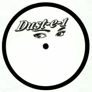 DUST E 1 - The Lost Dustplates EP