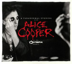 COOPER, Alice - A Paranormal Evening At The Olympia Paris