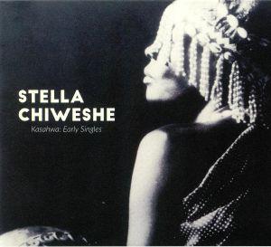 CHIWESHE, Stella - Kasahwa: Early Singles
