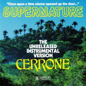 CERRONE - Supernature: The Unreleased Instrumental Version