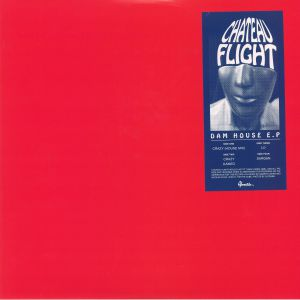 CHATEAU FLIGHT - Dam House EP