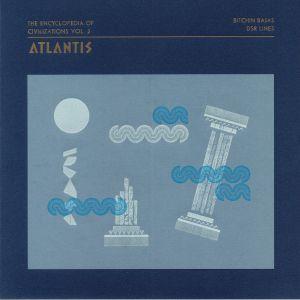 BITCHIN BAJAS/DSR LINES - The Encyclopedia Of Civilizations Vol 2: Atlantis
