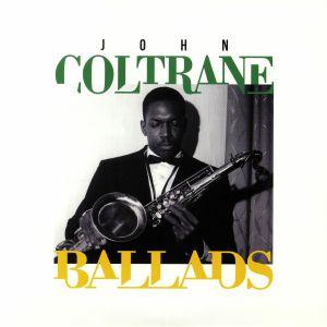 COLTRANE, John - Ballads (reissue)