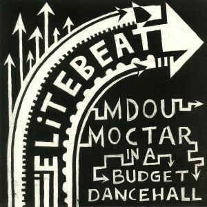 MOCTAR, Mdou/ELITE BEAT - Mdou Moctar meets Elite Beat In A Budget Dancehall