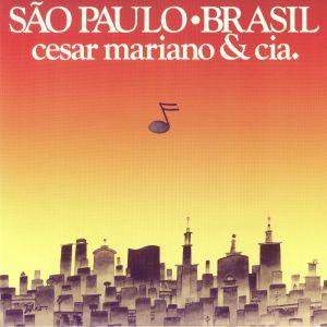 MARIANO, Cesar & CIA - Sao Paulo Brasil (reissue)