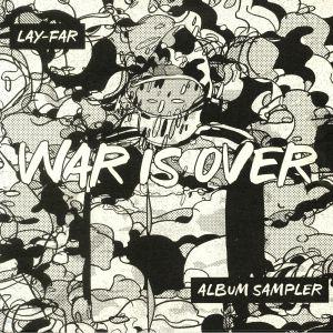 LAY FAR - War Is Over: Album Sampler