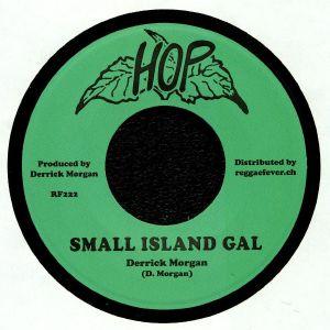 MORGAN, Derrick/NEHEMIAH REID - Small Island Gal