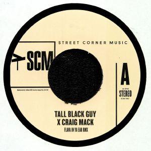 TALL BLACK GUY/CRAIG MAC - Flava In Ya Ear