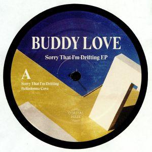 BUDDY LOVE - Sorry That I'm Drifting EP