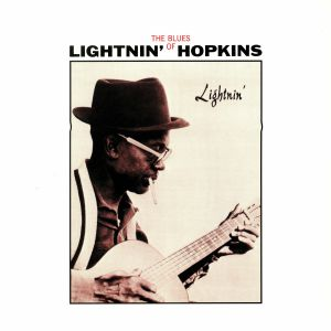 LIGHTNIN' HOPKINS - Lightnin' (The Blues Of Lightnin' Hopkins) (reissue)
