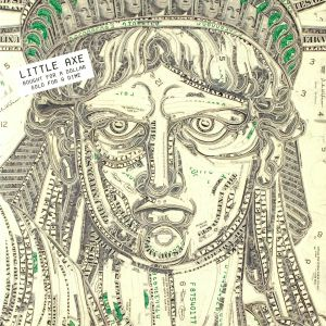LITTLE AXE - Bought For A Dollar Sold For A Dime (reissue)