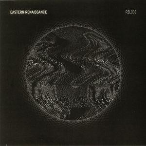 EASTERN RENAISSANCE - RZL 002