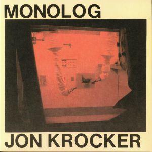 KROCKER, Jon - Monolog