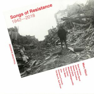 RIBOT, Marc/VARIOUS - Songs Of Resistance 1942-2018